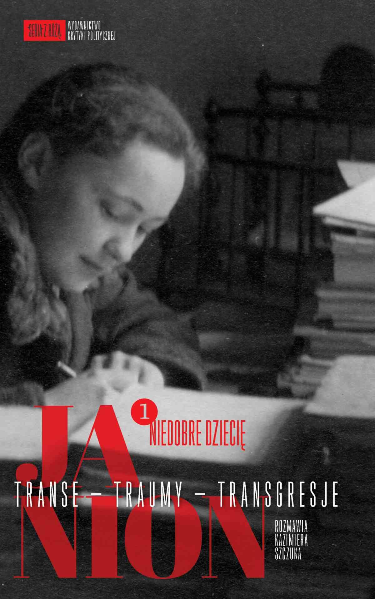 Janion. Transe - Traumy - Transgresje. 1: Niedobre dziecię - Ebook (Książka EPUB) do pobrania w formacie EPUB