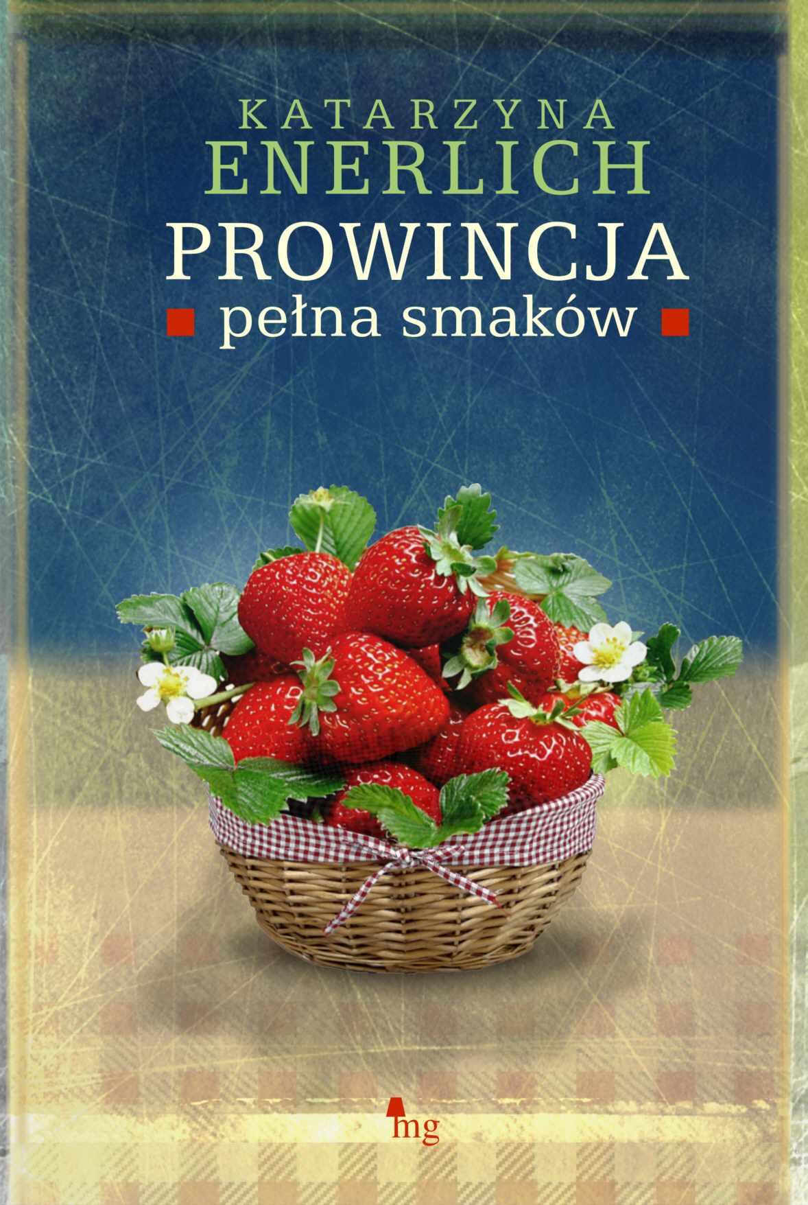 Prowincja pełna smaków - Ebook (Książka EPUB) do pobrania w formacie EPUB