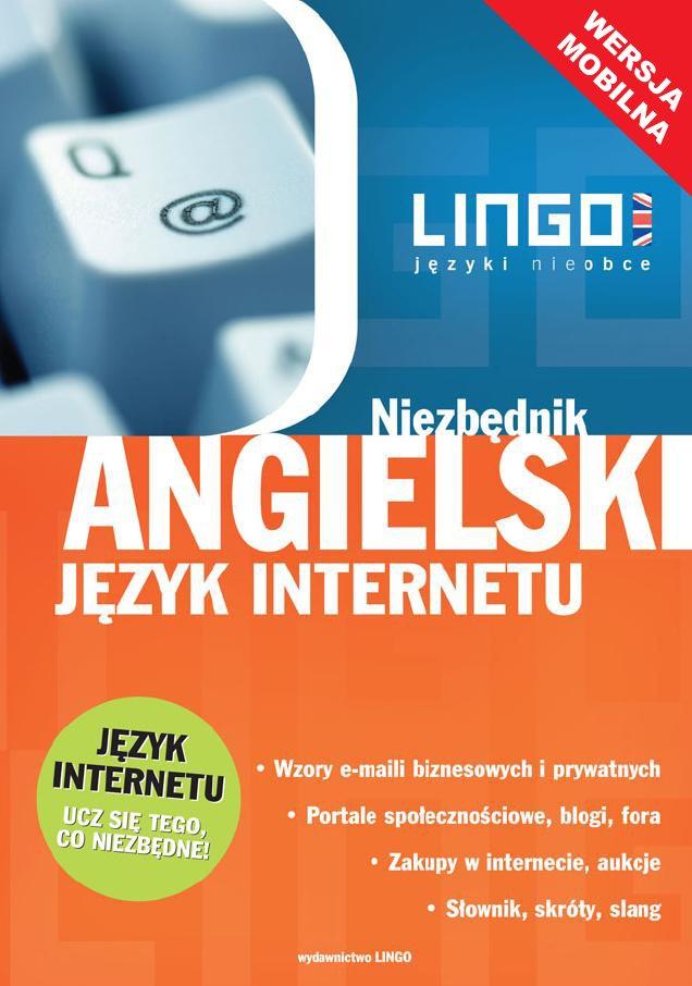 Angielski język Internetu. Niezbędnik. Wersja mobilna - Ebook (Książka na Kindle) do pobrania w formacie MOBI