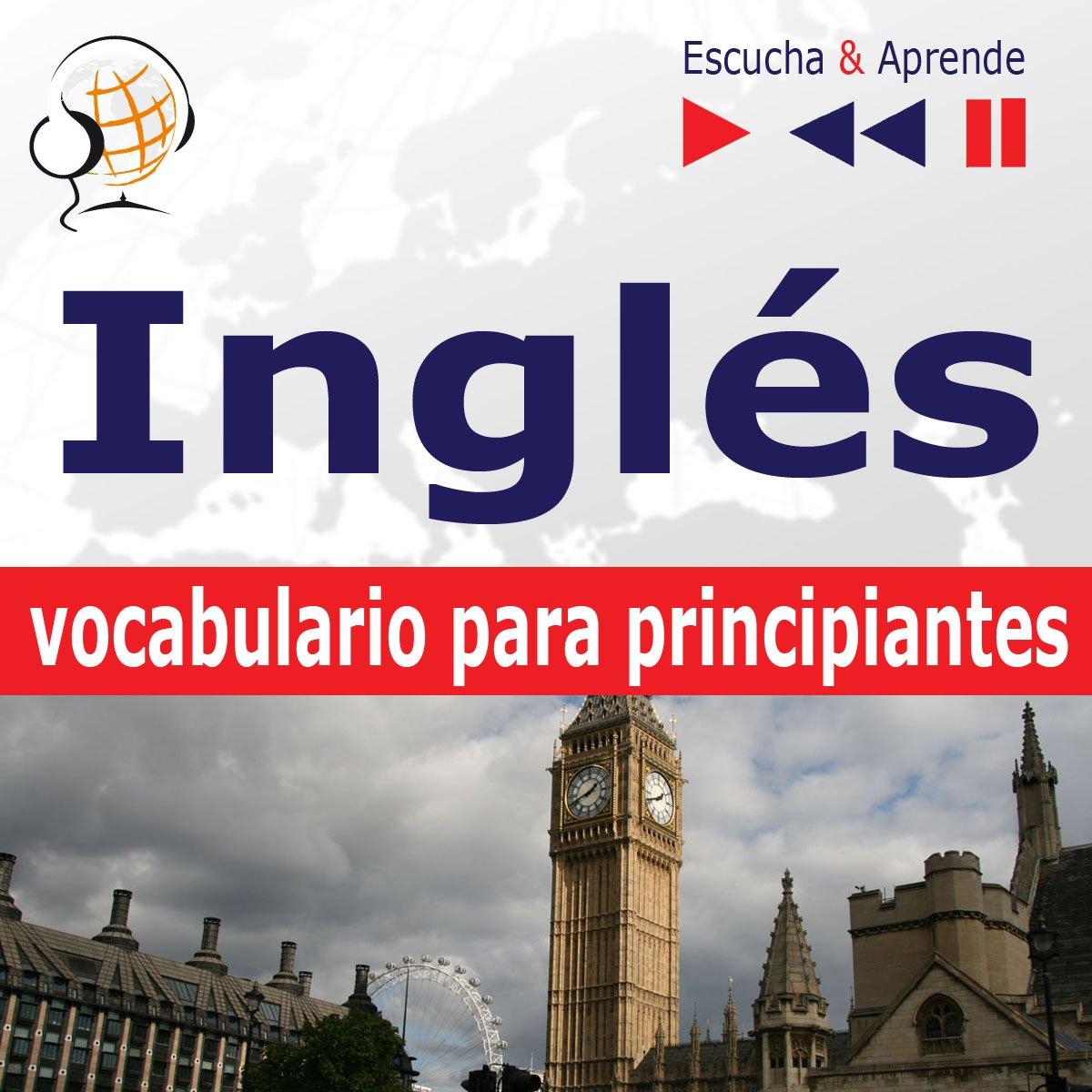 Inglés vocabulario para principiantes. Escucha & Aprende (for Spanish speakers) - Audiobook (Książka audio MP3) do pobrania w całości w archiwum ZIP