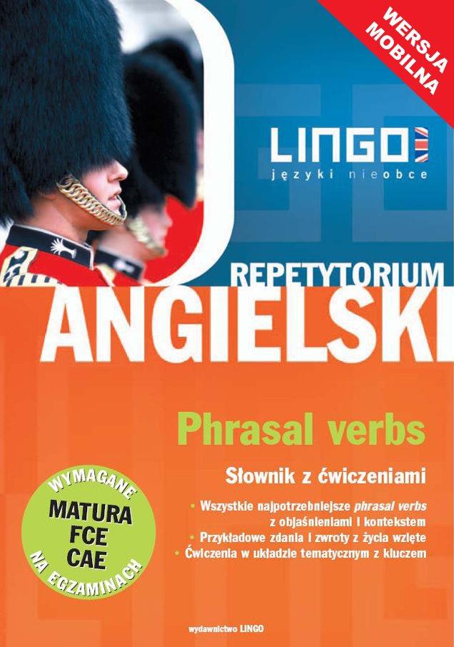 Angielski. Phrasal Verbs. Słownik z ćwiczeniami. Wersja mobilna - Ebook (Książka EPUB) do pobrania w formacie EPUB