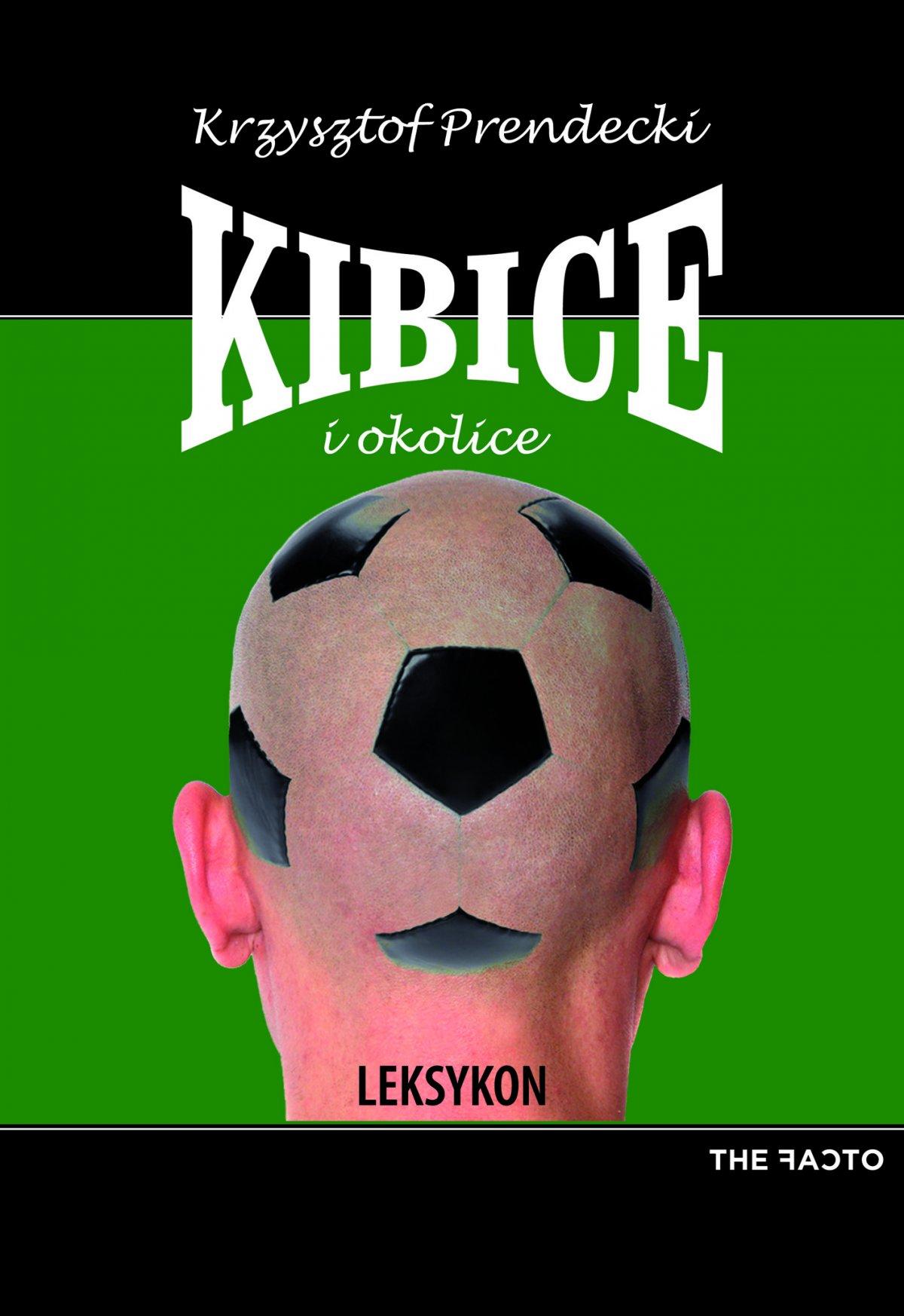 Kibice i okolice. Leksykon - Ebook (Książka EPUB) do pobrania w formacie EPUB