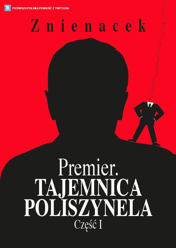 Premier. Tajemnica Poliszynela. Część 1 - Ebook (Książka na Kindle) do pobrania w formacie MOBI