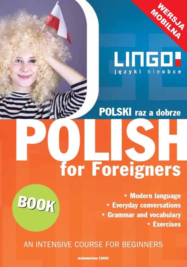 Polski raz a dobrze. Polish for Foreigners. Mobile Edition - Ebook (Książka na Kindle) do pobrania w formacie MOBI
