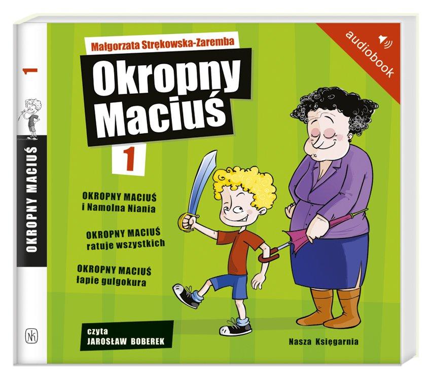 Okropny Maciuś - Audiobook (Książka audio MP3) do pobrania w całości w archiwum ZIP