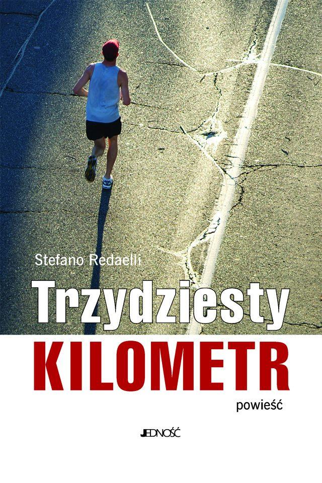 Trzydziesty kilometr. Powieść - Ebook (Książka EPUB) do pobrania w formacie EPUB