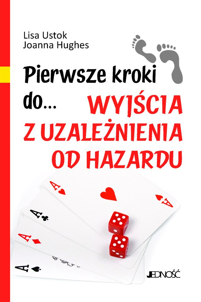 Pierwsze kroki do... wyjścia z uzależnienia od hazardu - Ebook (Książka PDF) do pobrania w formacie PDF