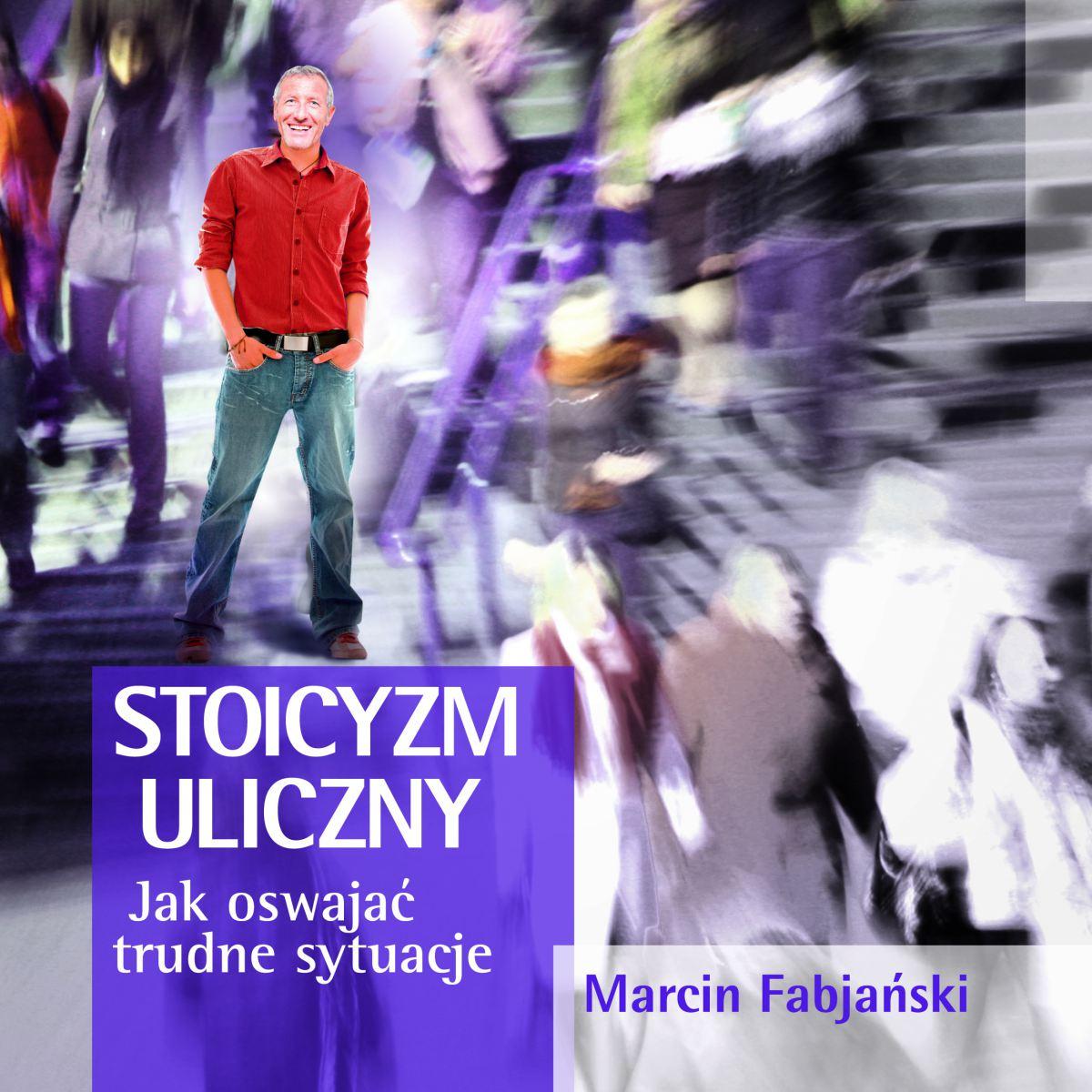 Stoicyzm uliczny - Ebook (Książka na Kindle) do pobrania w formacie MOBI