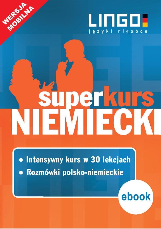 Niemiecki. Superkurs (kurs + rozmówki). Wersja mobilna - Ebook (Książka EPUB) do pobrania w formacie EPUB