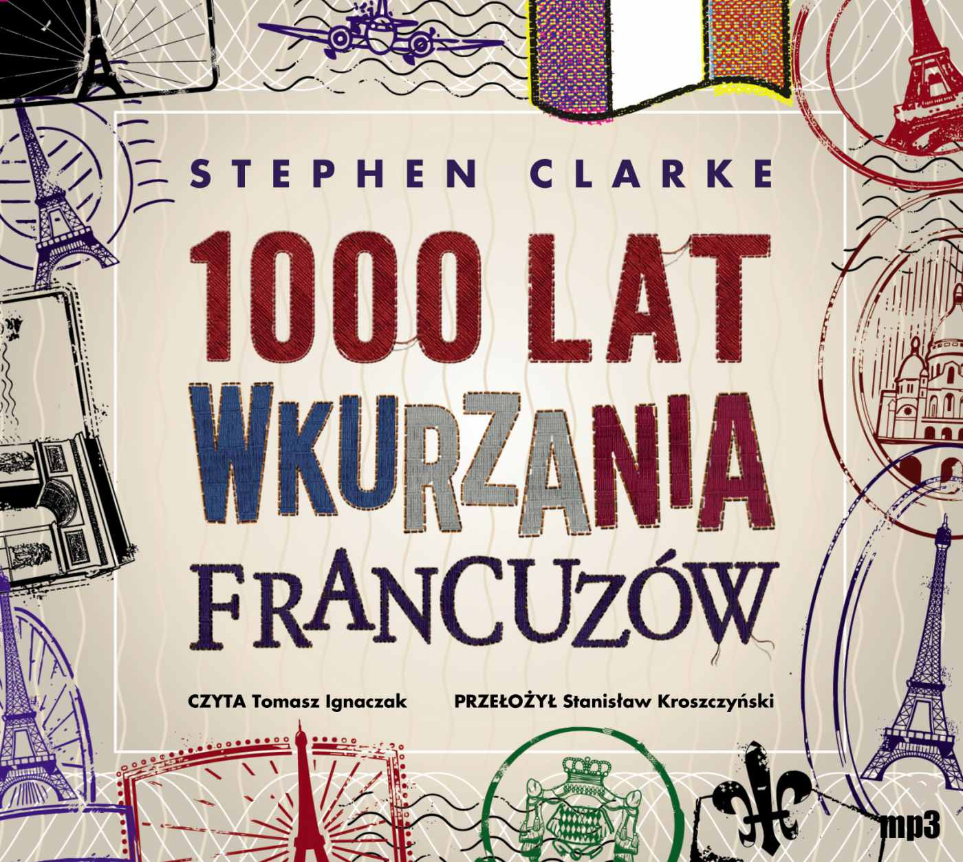 1000 lat wkurzania Francuzów - Audiobook (Książka audio MP3) do pobrania w całości w archiwum ZIP