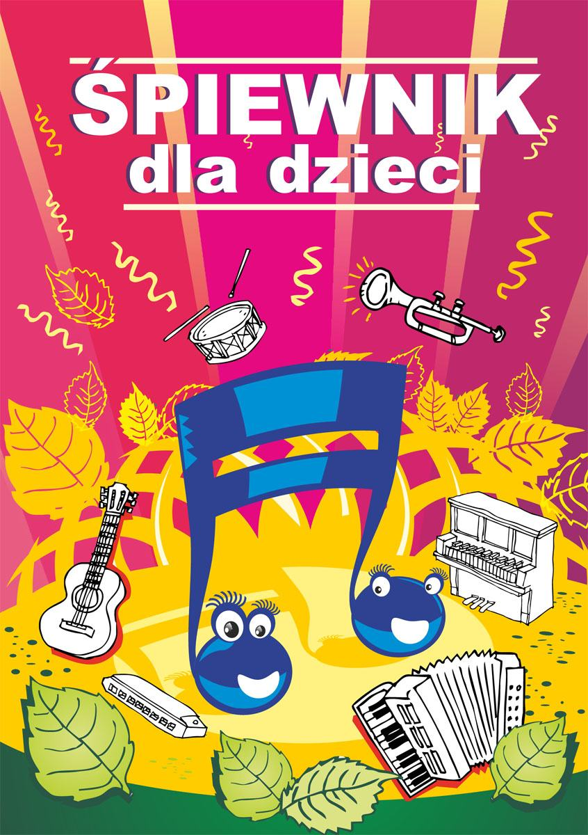 Śpiewnik dla dzieci - Ebook (Książka PDF) do pobrania w formacie PDF