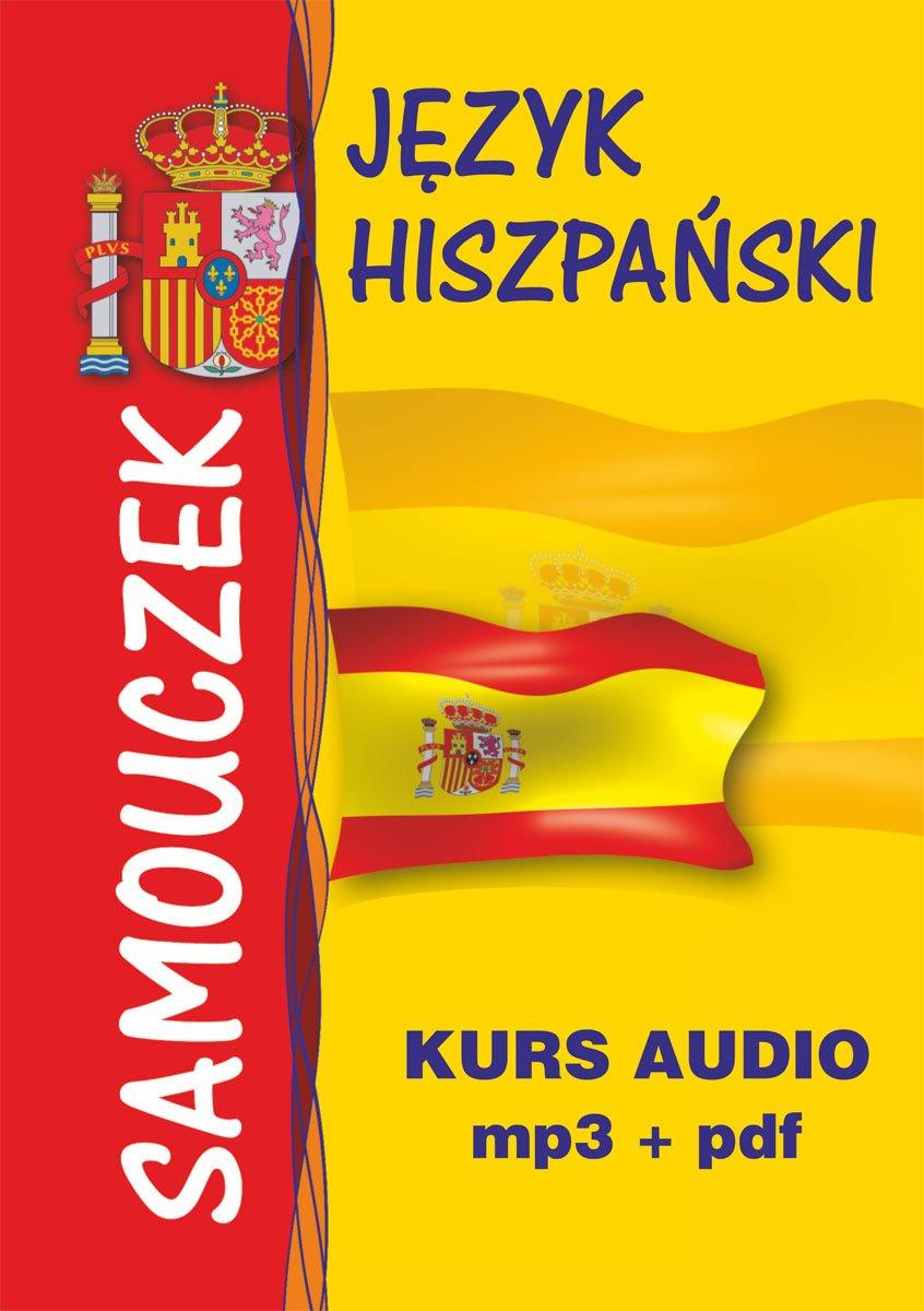Język hiszpański – samouczek. Kurs audio – mp3 + pdf - Audiobook (Książka audio MP3) do pobrania w całości w archiwum ZIP
