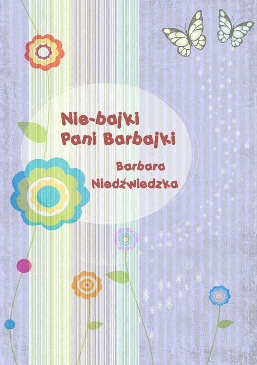 Nie-bajki pani Barbajki - Ebook (Książka EPUB) do pobrania w formacie EPUB