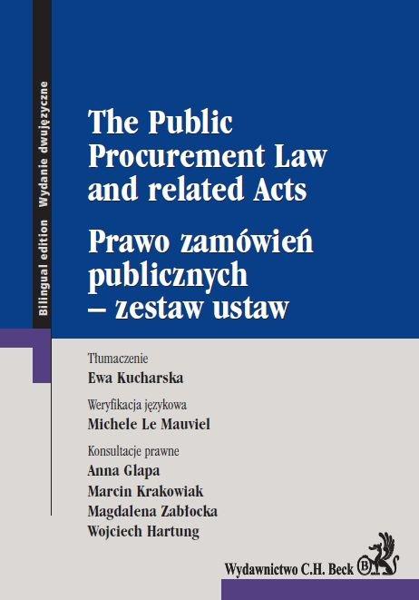 Prawo zamówień publicznych - zestaw ustaw. The Public Procurement Law and related Acts - Ebook (Książka PDF) do pobrania w formacie PDF