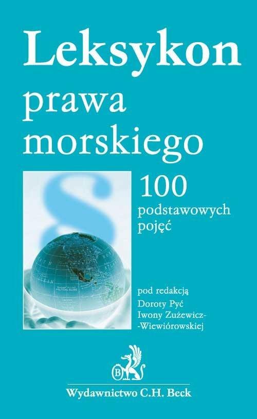 Leksykon prawa morskiego 100 podstawowych pojęć - Ebook (Książka PDF) do pobrania w formacie PDF