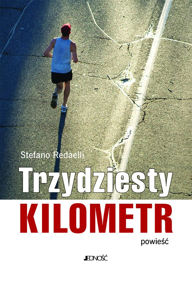 Trzydziesty kilometr. Powieść - Ebook (Książka PDF) do pobrania w formacie PDF
