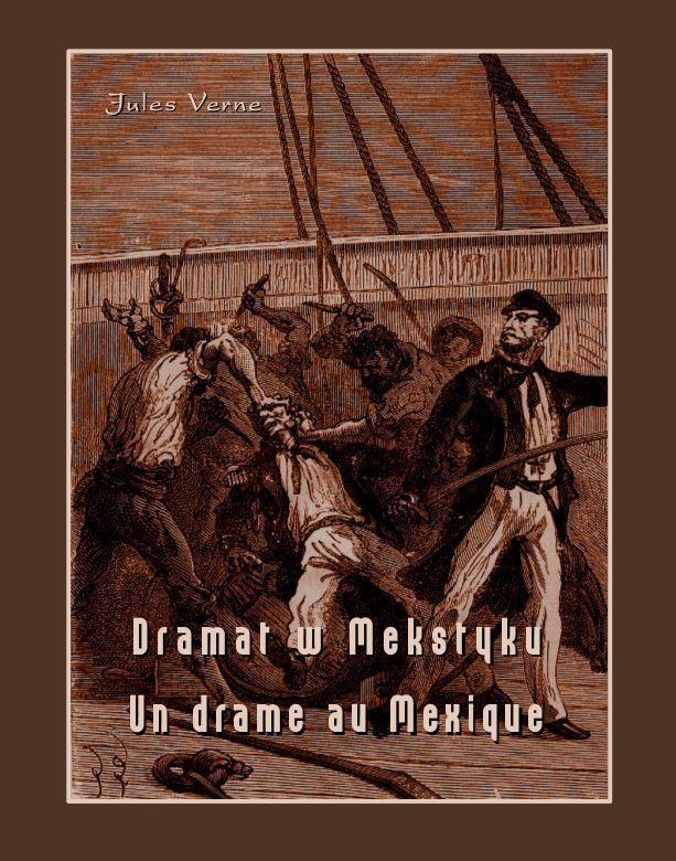 Dramat w Meksyku. Un drame au Mexique - Ebook (Książka na Kindle) do pobrania w formacie MOBI