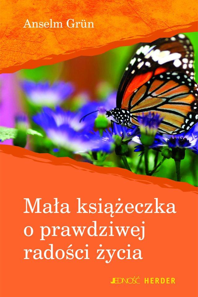 Mała książeczka o prawdziwej radości życia - Ebook (Książka PDF) do pobrania w formacie PDF