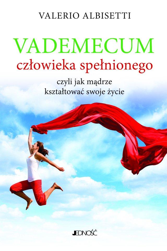 Vademecum człowieka spełnionego - Ebook (Książka PDF) do pobrania w formacie PDF