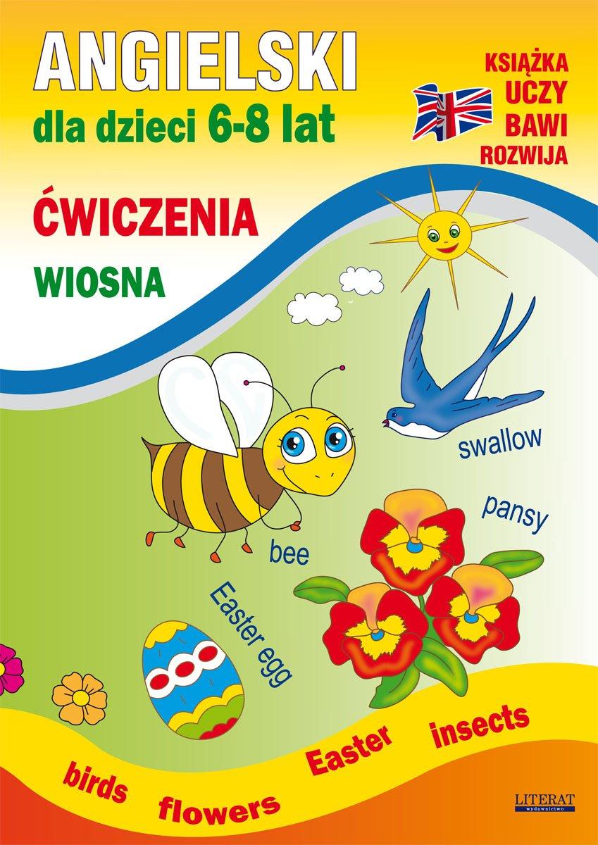 Angielski dla dzieci 6-8 lat. Ćwiczenia. Wiosna - Ebook (Książka PDF) do pobrania w formacie PDF