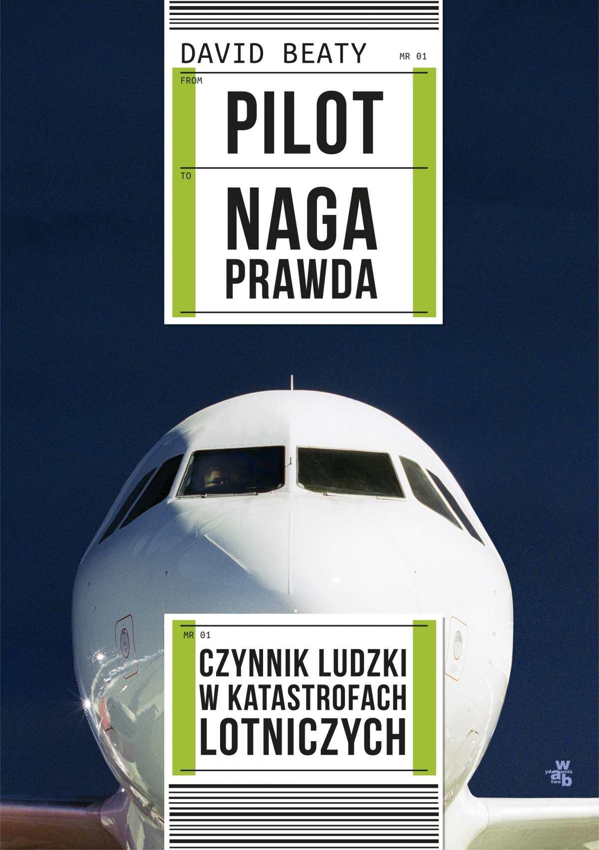 Pilot. Naga prawda - Ebook (Książka EPUB) do pobrania w formacie EPUB