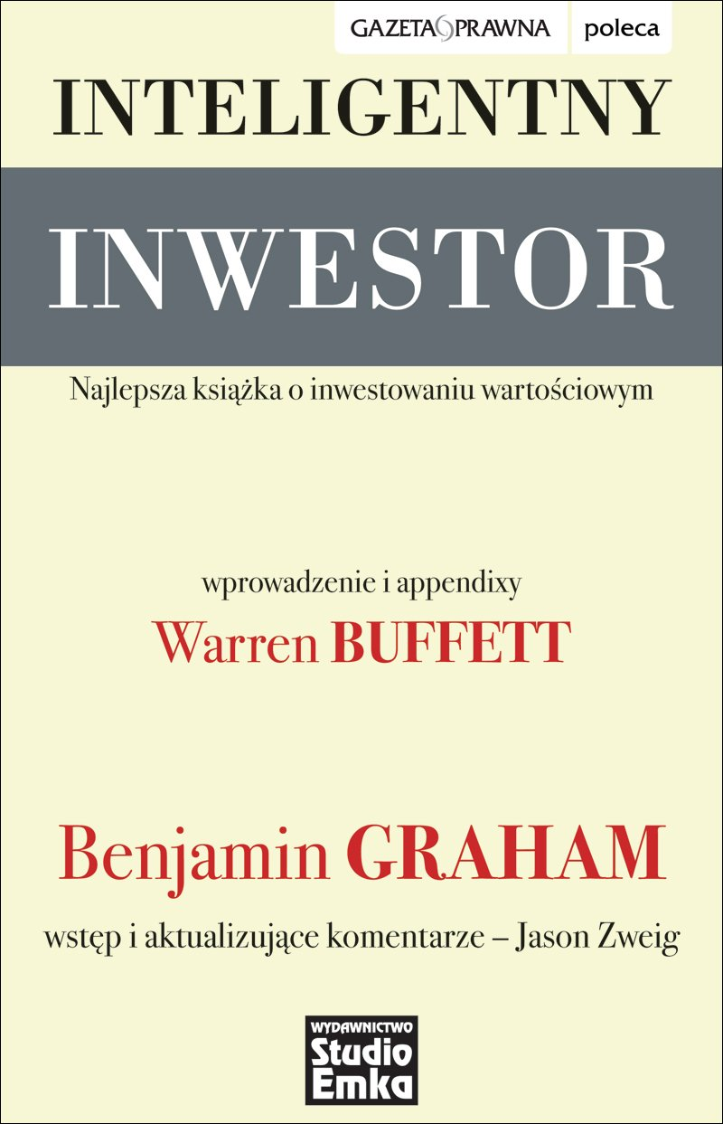 Inteligentny inwestor. Najlepsza książka o inwestowaniu wartościowym - Ebook (Książka na Kindle) do pobrania w formacie MOBI