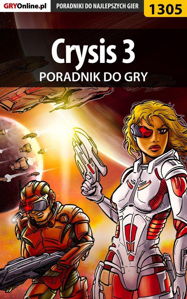 Crysis 3 - poradnik do gry - Ebook (Książka PDF) do pobrania w formacie PDF