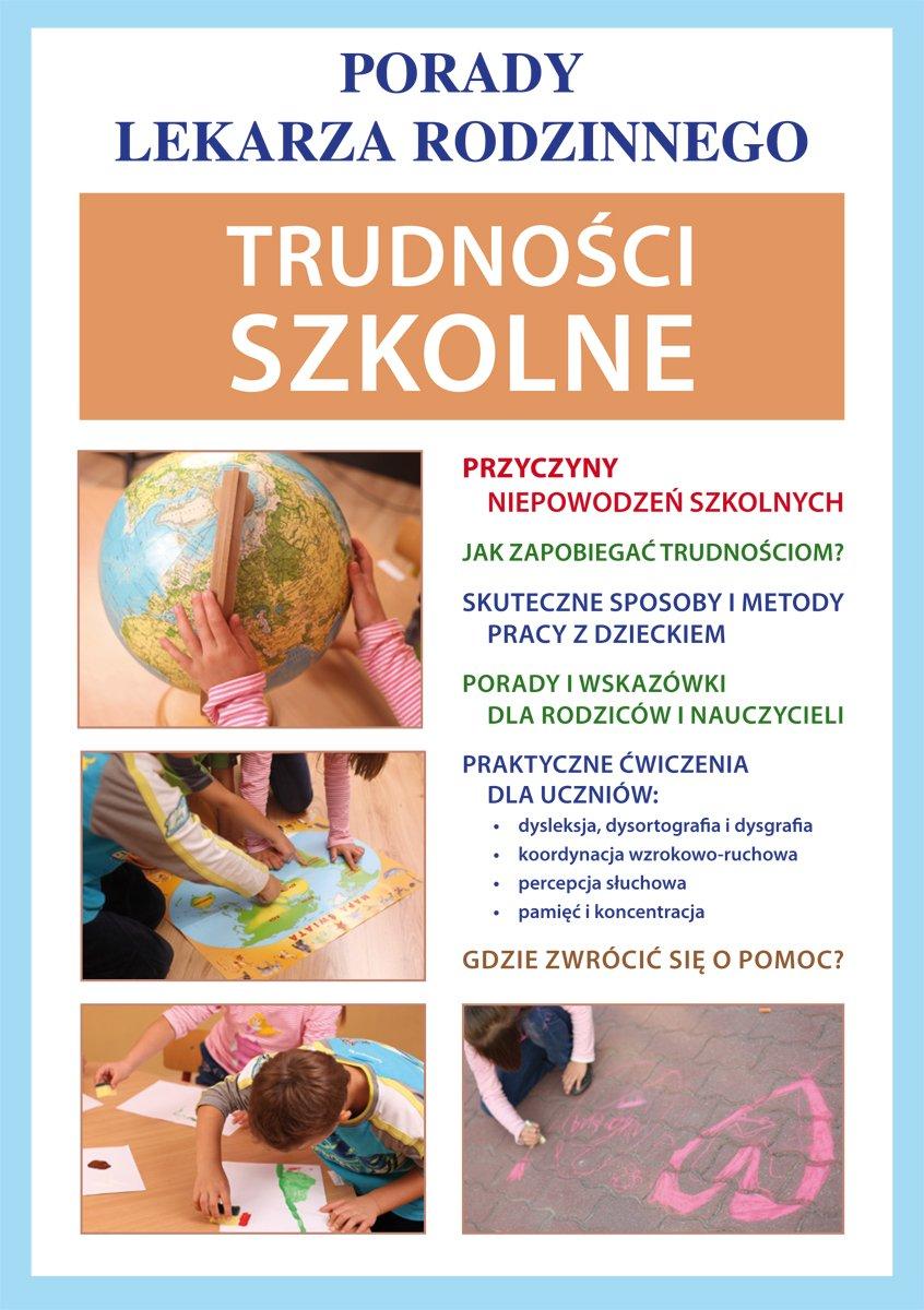 Trudności szkolne. Porady lekarza rodzinnego - Ebook (Książka PDF) do pobrania w formacie PDF
