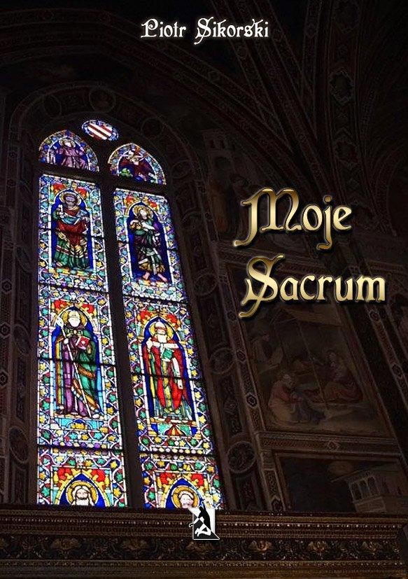 Moje sacrum - Ebook (Książka EPUB) do pobrania w formacie EPUB