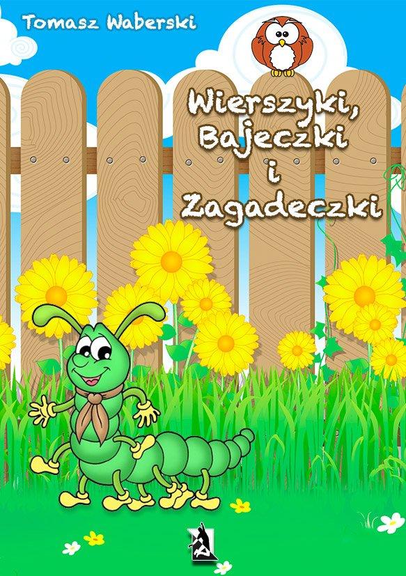 Wierszyki, Bajeczki i Zagadeczki - Ebook (Książka EPUB) do pobrania w formacie EPUB