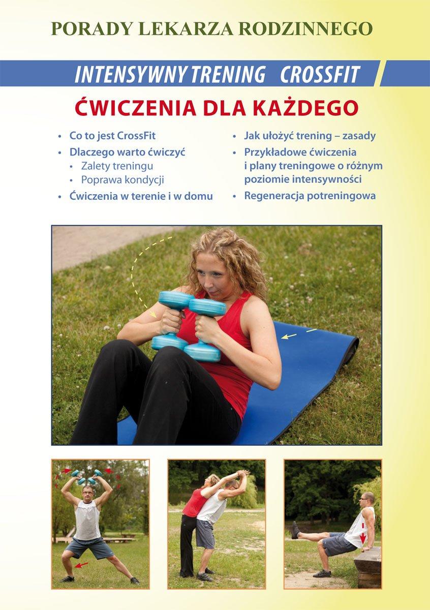 Intensywny trening CrossFit. Ćwiczenia dla każdego. Porady lekarza rodzinnego - Ebook (Książka PDF) do pobrania w formacie PDF