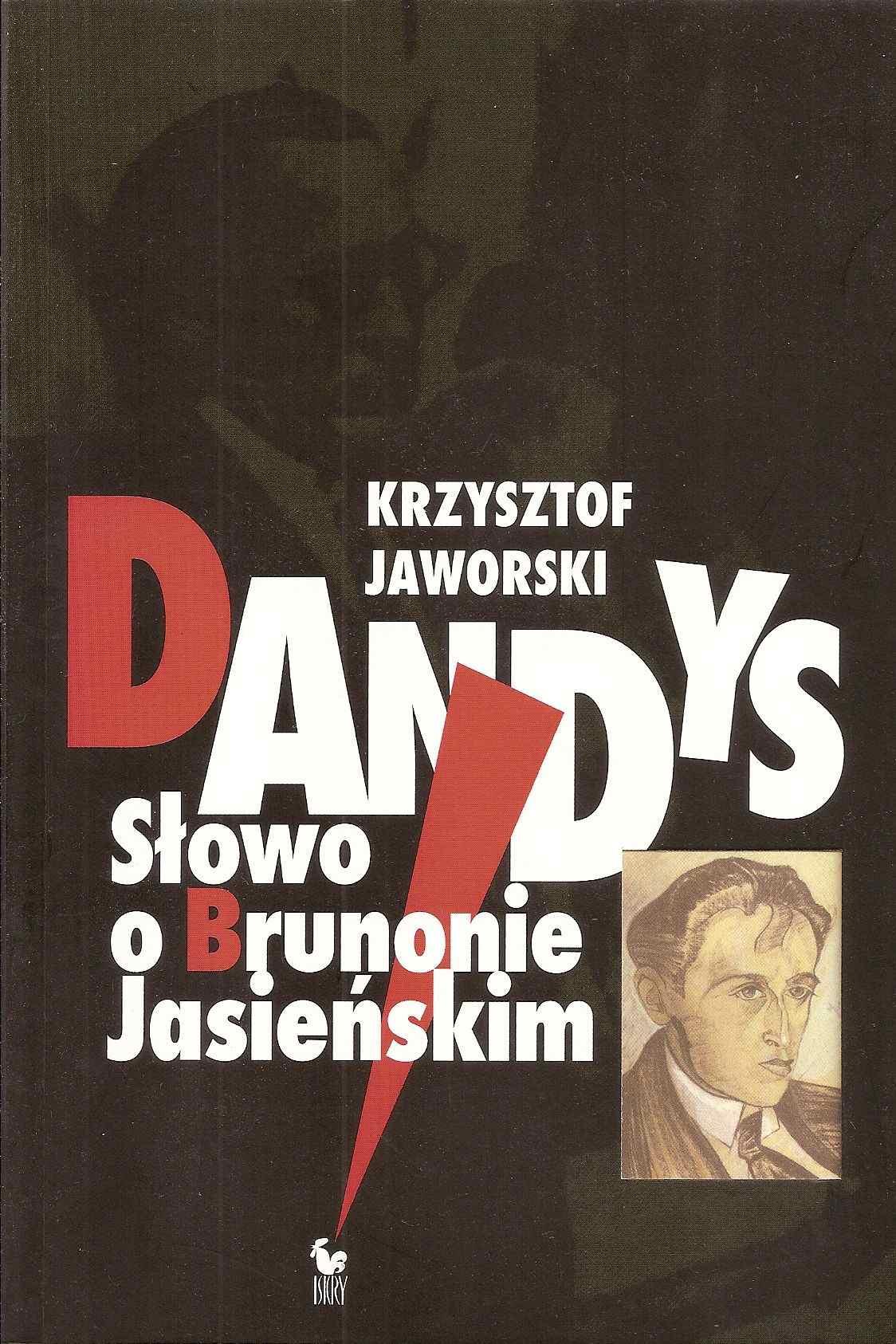Dandys. Słowo o Brunonie Jasieńskim - Ebook (Książka EPUB) do pobrania w formacie EPUB