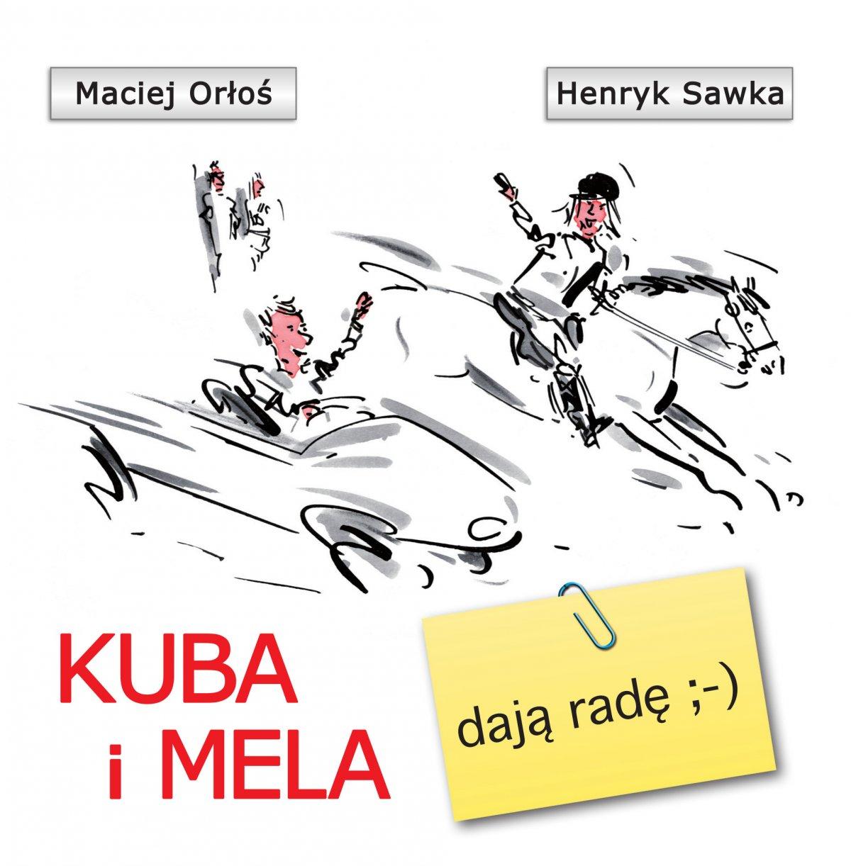 Kuba i Mela dają radę - Ebook (Książka EPUB) do pobrania w formacie EPUB