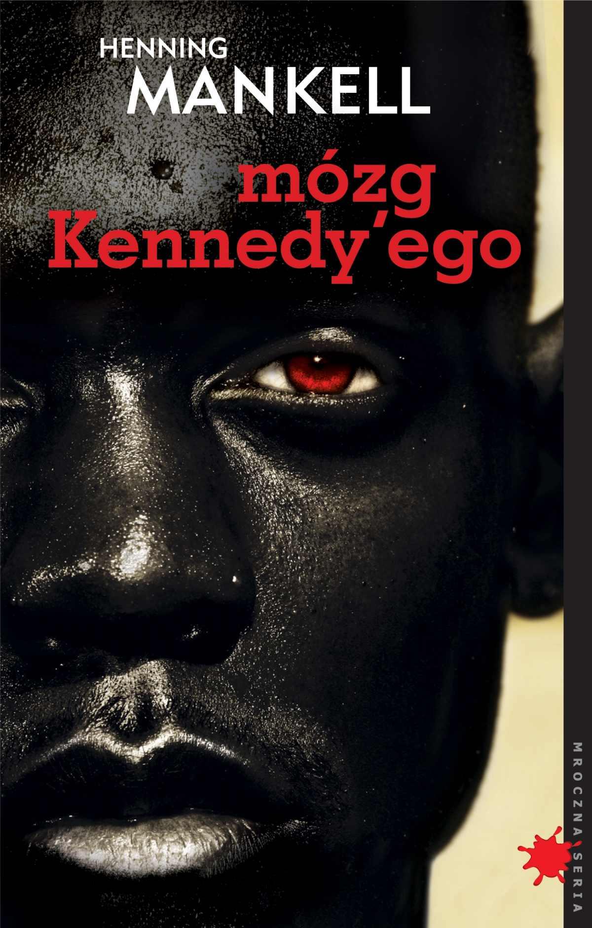 Mózg Kennedy'ego - Ebook (Książka na Kindle) do pobrania w formacie MOBI