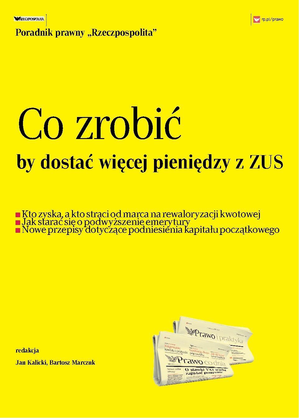 """""""Co zrobić by dostać więcej pieniędzy z ZUS"""" - Ebook (Książka PDF) do pobrania w formacie PDF"""