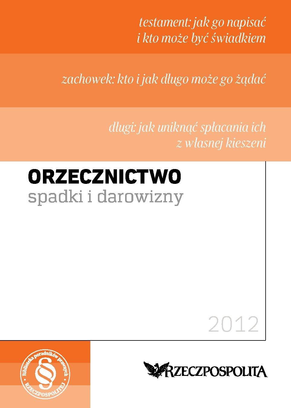 Orzecznictwo - Spadki i Darowizny - Ebook (Książka PDF) do pobrania w formacie PDF