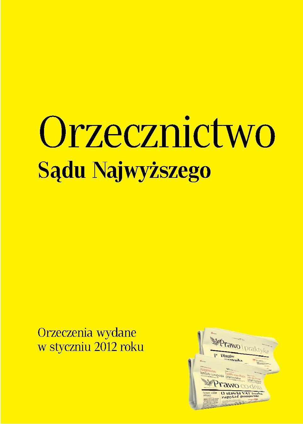 Orzecznictwo Sądu Najwyższego - styczeń 2012 - Ebook (Książka PDF) do pobrania w formacie PDF