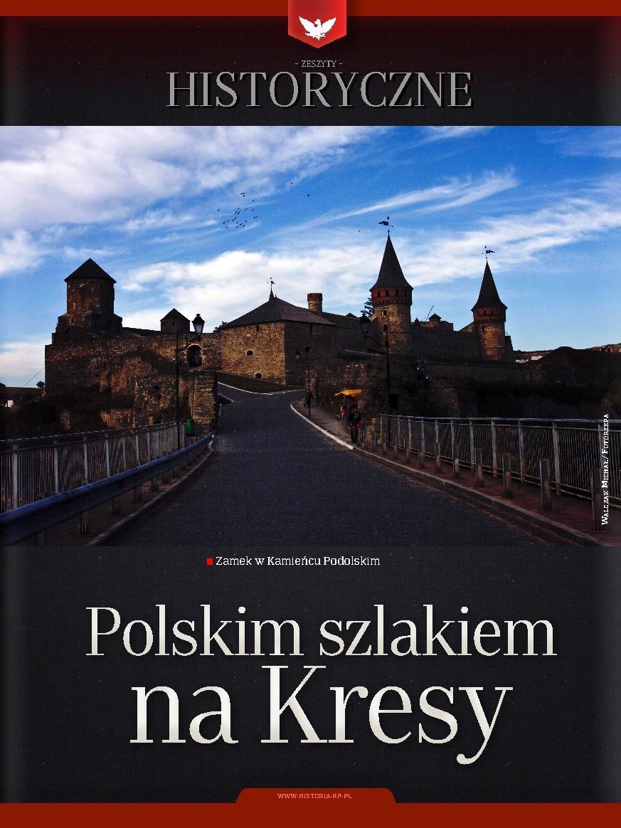 Zeszyt historyczny - Polskim szlakiem na kresy - Ebook (Książka PDF) do pobrania w formacie PDF