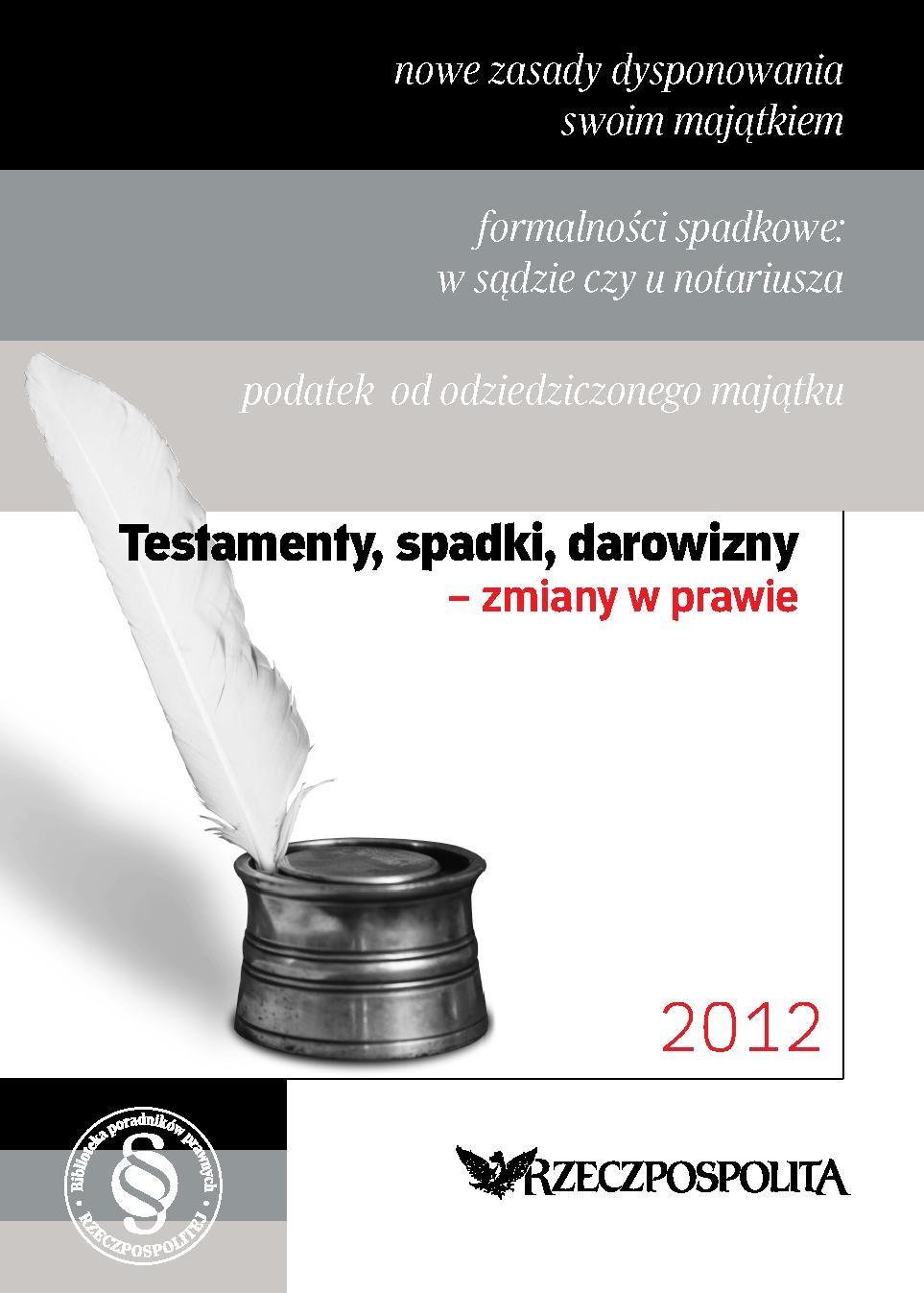 Testamenty, spadki, darowizny - Ebook (Książka PDF) do pobrania w formacie PDF