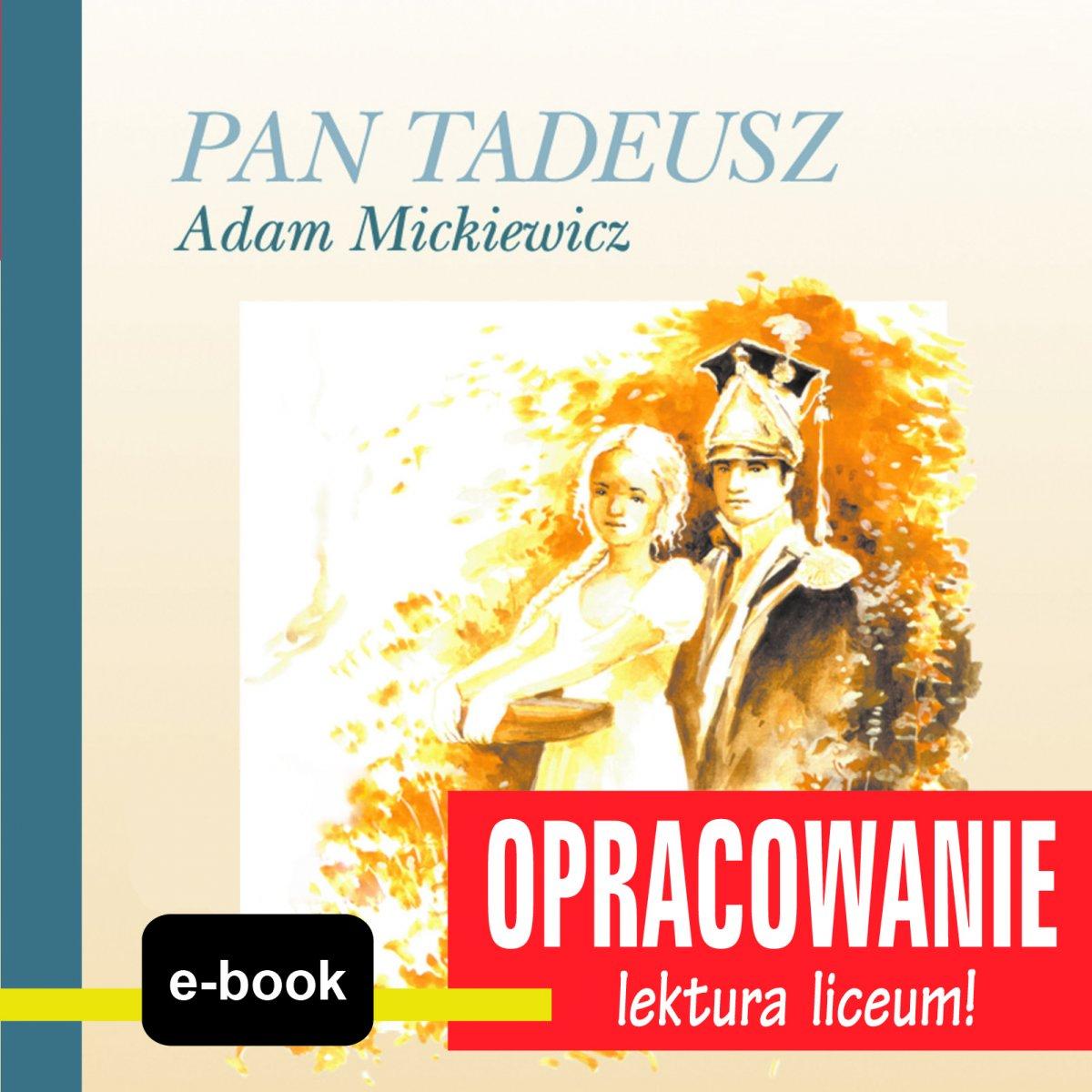 Pan Tadeusz (Adam Mickiewicz) - opracowanie - Ebook (Książka EPUB) do pobrania w formacie EPUB