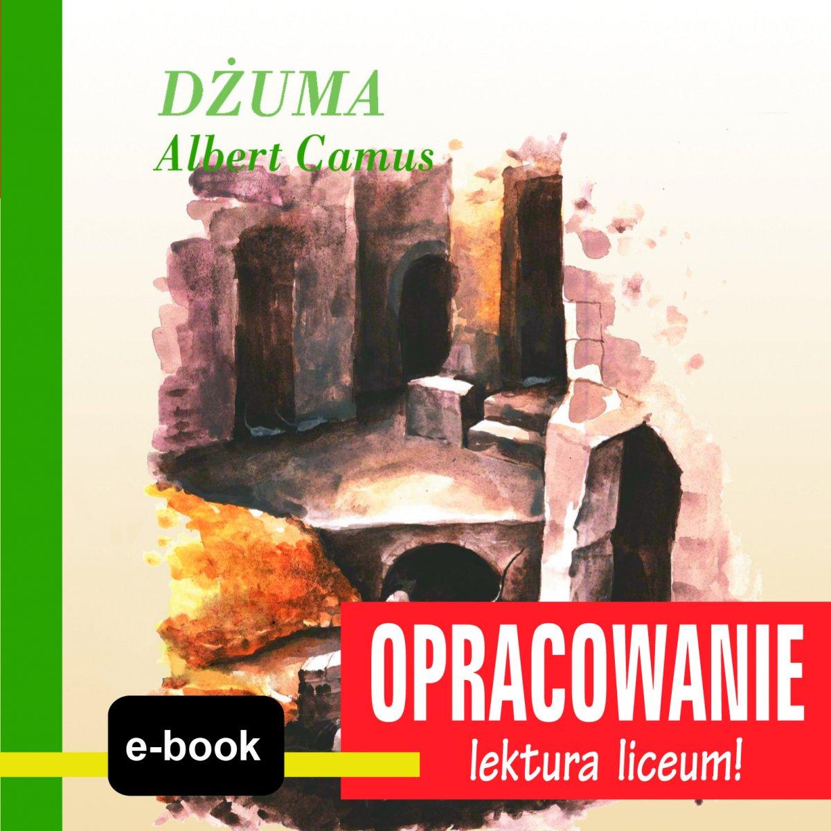 Dżuma (Albert Camus) - opracowanie - Ebook (Książka EPUB) do pobrania w formacie EPUB