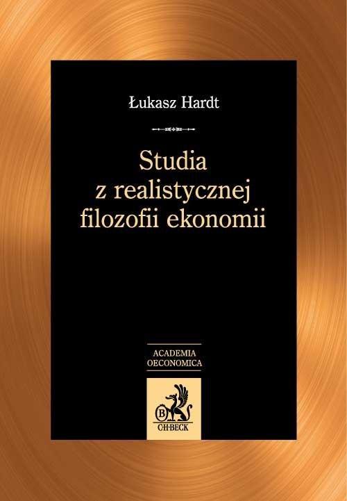 Studia z realistycznej filozofii ekonomii - Ebook (Książka PDF) do pobrania w formacie PDF