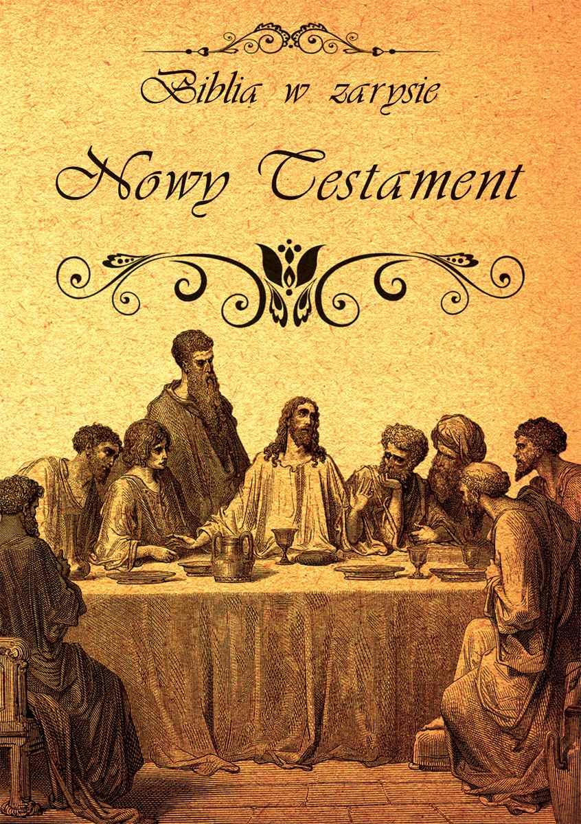 Biblia w zarysie. Nowy Testament - Ebook (Książka PDF) do pobrania w formacie PDF