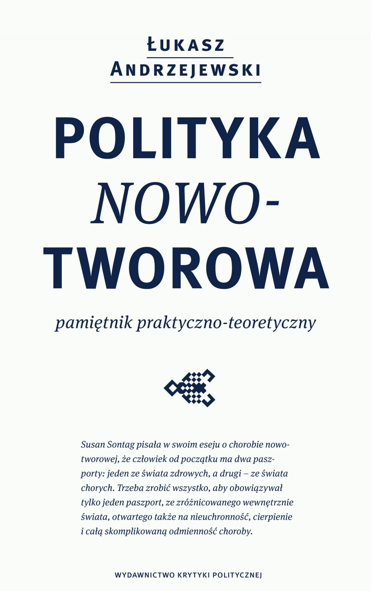 Polityka nowotworowa - Ebook (Książka EPUB) do pobrania w formacie EPUB