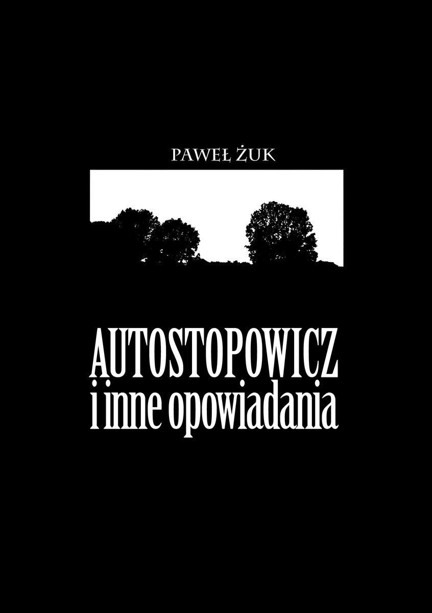 Autostopowicz i inne opowiadania - Ebook (Książka EPUB) do pobrania w formacie EPUB