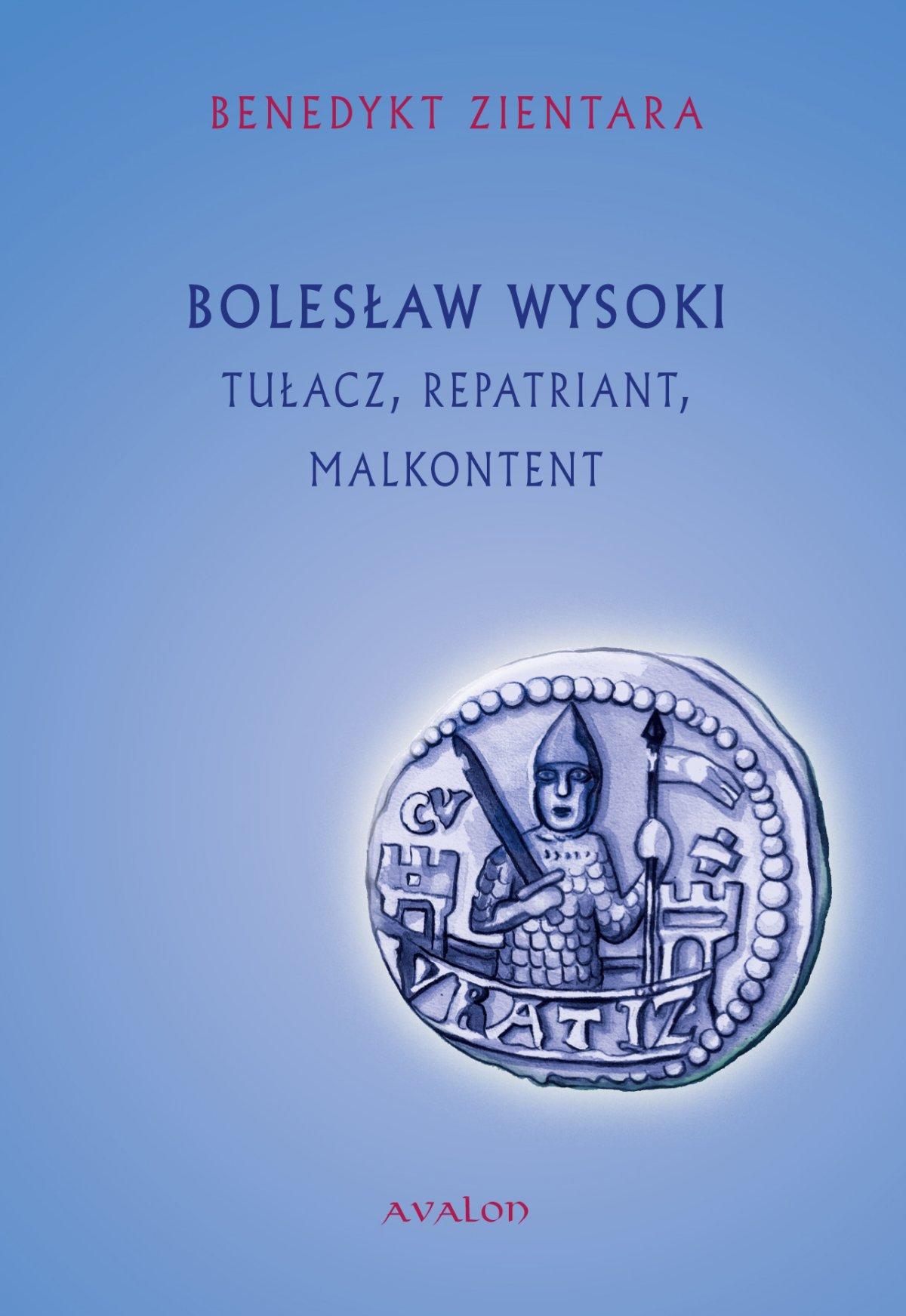 Bolesław Wysoki. Tułacz, repatriant, malkontent - Ebook (Książka PDF) do pobrania w formacie PDF