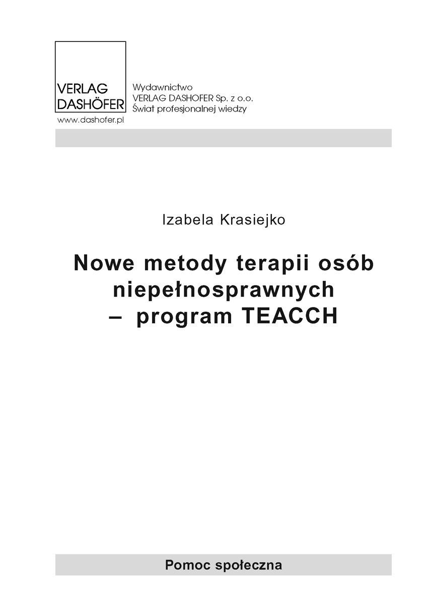 Nowe metody terapii osób niepełnosprawnych – program TEACCH - Ebook (Książka PDF) do pobrania w formacie PDF