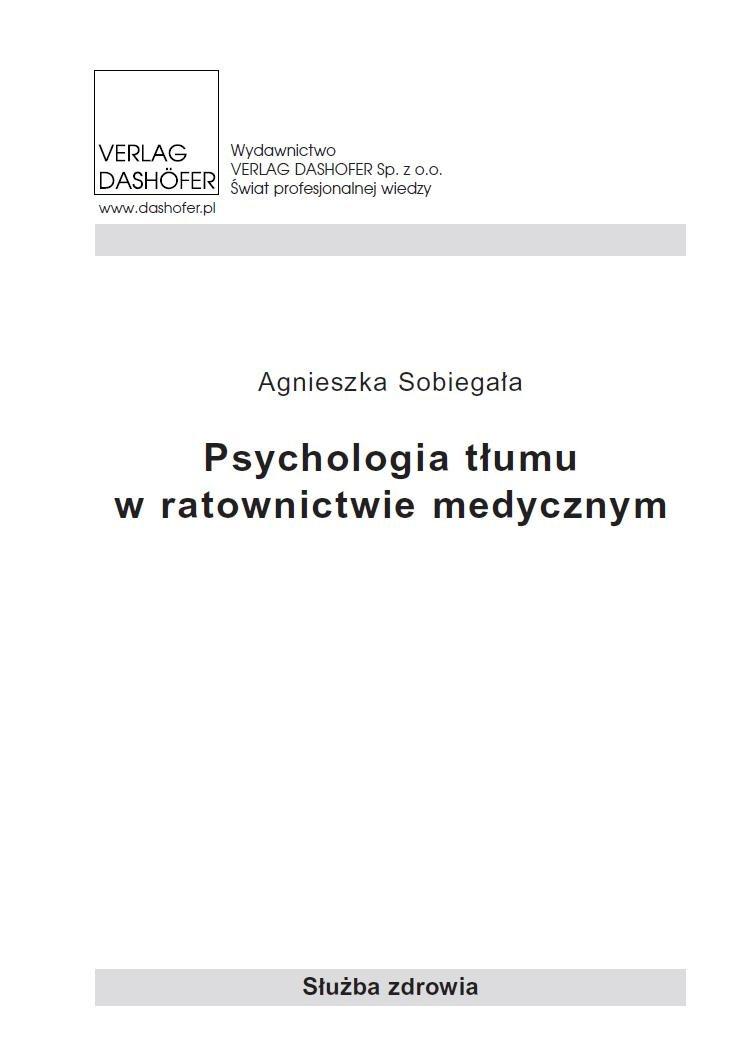 Psychologia tłumu w ratownictwie medycznym - Ebook (Książka PDF) do pobrania w formacie PDF