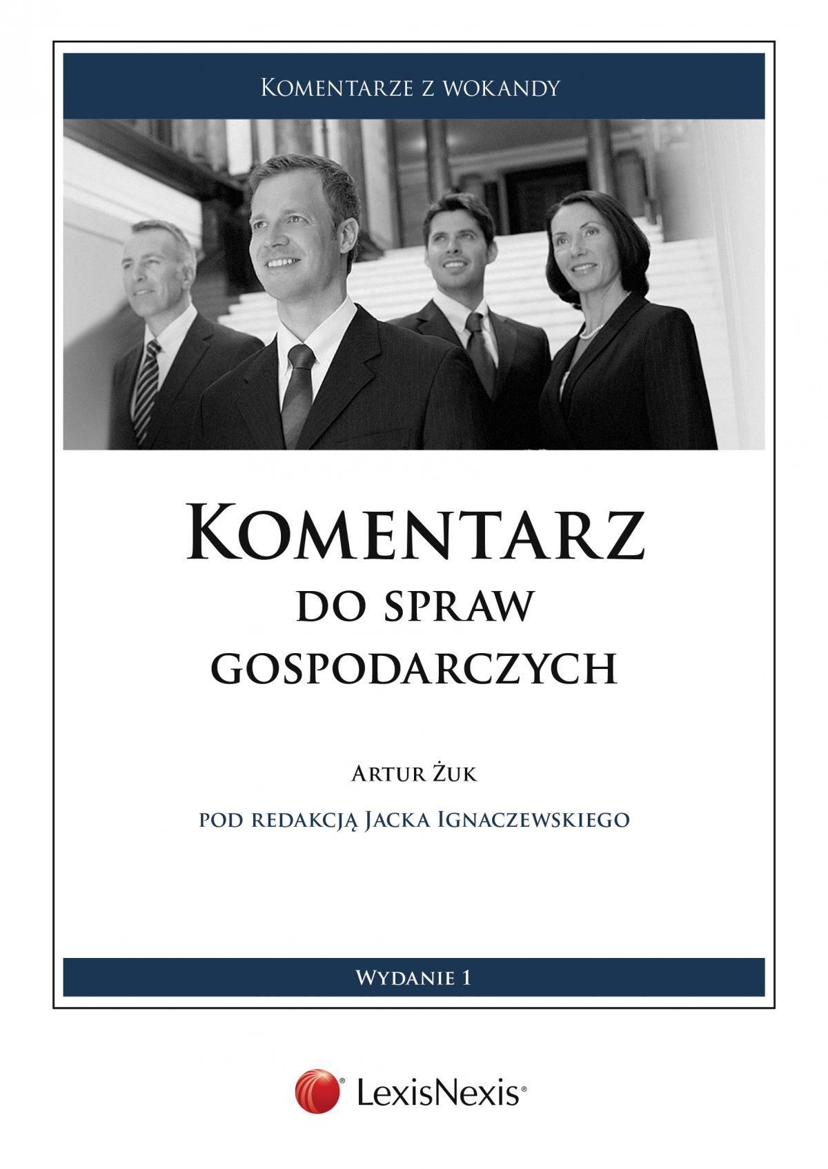 Komentarz do spraw gospodarczych - Ebook (Książka PDF) do pobrania w formacie PDF