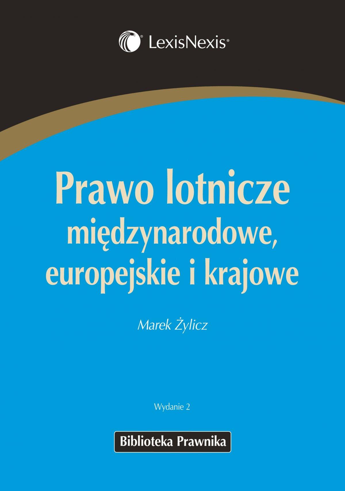 Prawo lotnicze międzynarodowe, europejskie i krajowe - Ebook (Książka EPUB) do pobrania w formacie EPUB